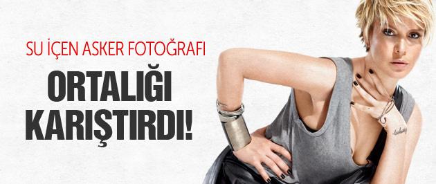 Gülben Ergen'in su içen asker fotoğrafı olay oldu!