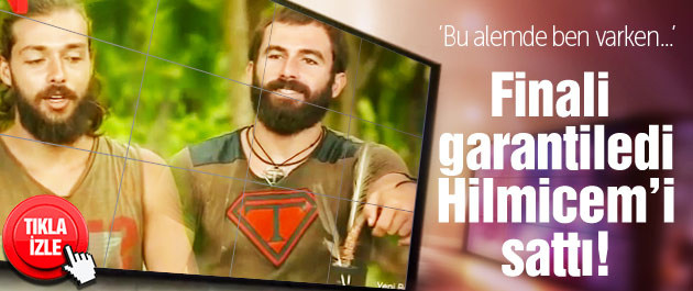 Turabi finali garantiledi Hilmicem'i sattı!