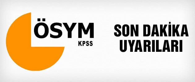 KPSS 2015 giriş belgesi ÖSYM son dakika uyarıları