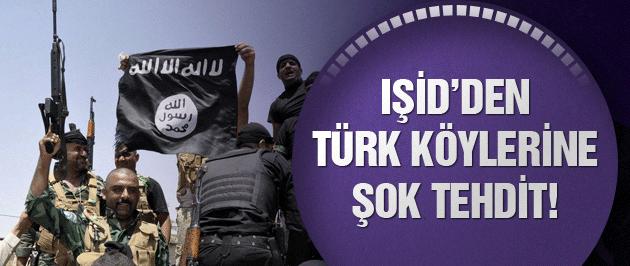 IŞİD'den Türk köylerine şok tehdit!