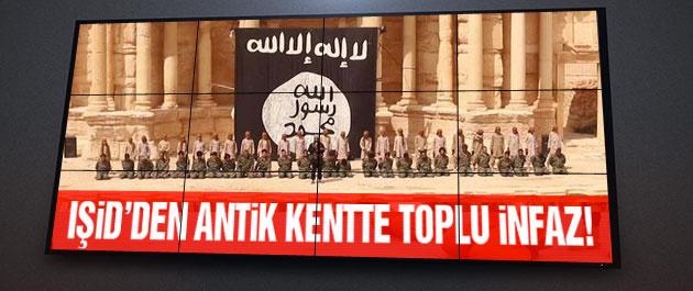 IŞİD'den antik kentte inanılmaz toplu infaz!