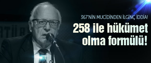 Kanadoğlu'ndan AK Parti'ye 258 ile hükümet formülü!