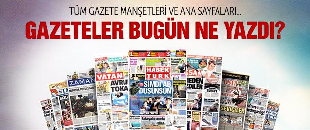 Gazete manşetleri 6 Temmuz 2015