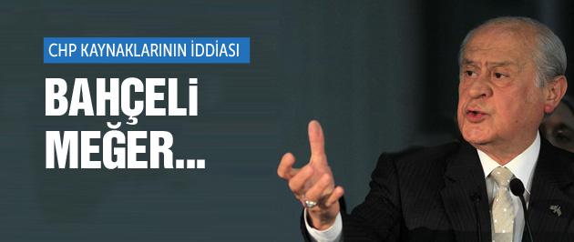 CHP kaynaklarından Bahçeli iddiası