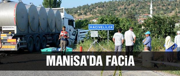 Manisa'da facia: 15 ölü