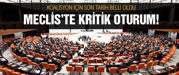 Meclis'te kritik oturum İşte koalisyon için son tarih!
