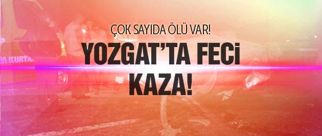 Yozgat'ta feci kaza! Çok sayıda ölü var...