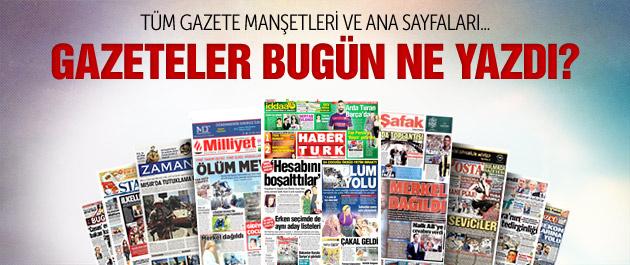 Gazete manşetleri 7 Temmuz 2015
