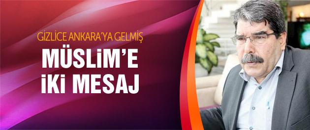 Gizlice Ankara'ya gelen Salih Müslim'e net mesaj