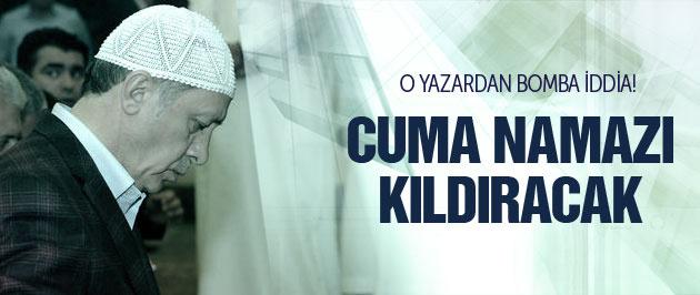 Cumhurbaşkanı Erdoğan Cuma namazı mı kıldıracak?