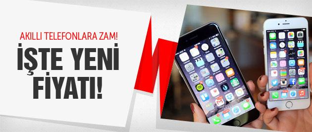 İşte akıllı telefonların yeni zamlı fiyatı