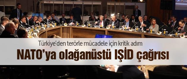 Türkiye'den NATO'ya olağanüstü çağrı