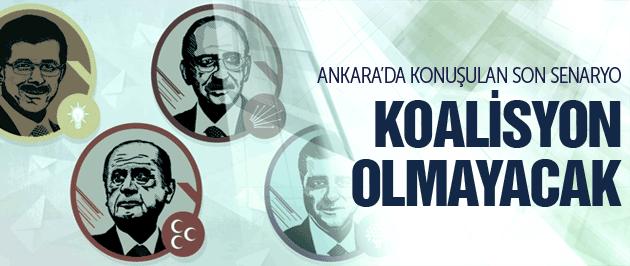 Ankara'da bomba kulis, koalisyon olmayacak!