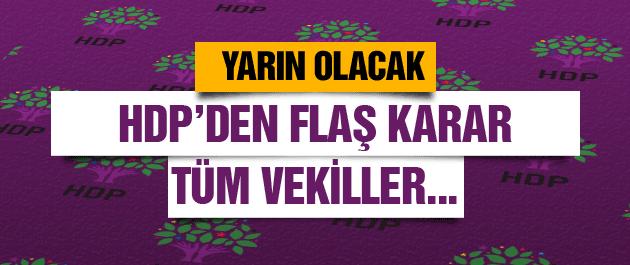 HDP'den flaş karar yarın başvuruyorlar