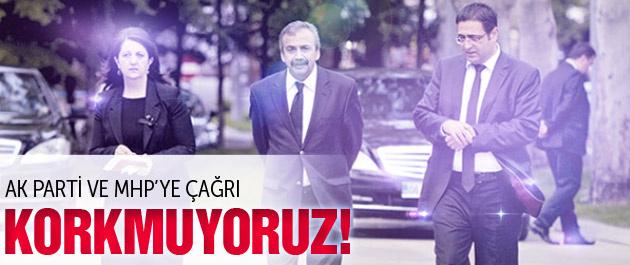 HDP'den flaş açıklama Korkmuyoruz