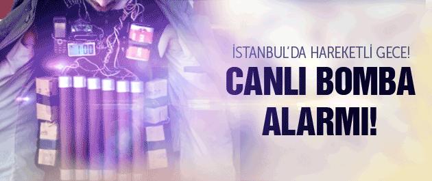 İstanbul'da flaş 'canlı bomba' operasyonu!