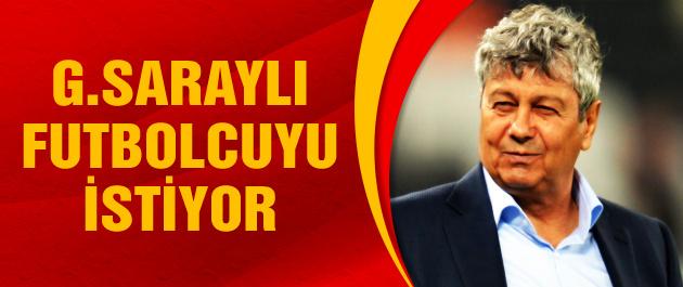 Lucescu Galatasaraylı ismi istiyor