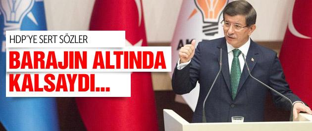 Davutoğlu'ndan HDP'ye sert sözler Barajın altında kalsaydılar...