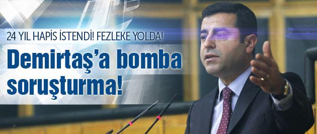 Savcılık'tan Demirtaş için bomba soruşturma!