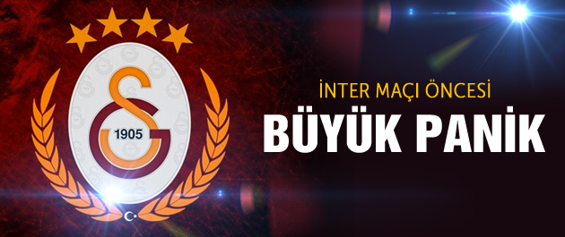 Galatasaray'da panik! Inter maçı öncesi...