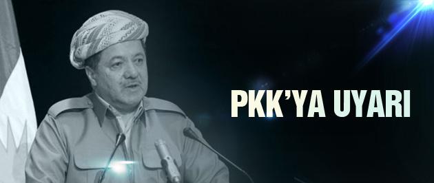 Mesud Barzani'den PKK'ya uyarı
