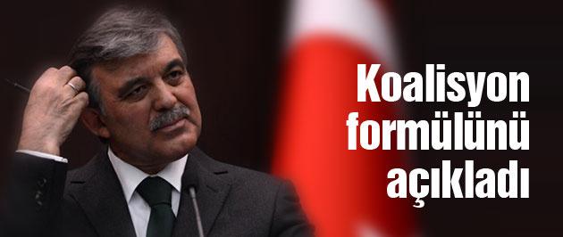 Gül'den koalisyon açıklaması O partiyi işaret etti!