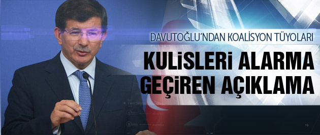 Davutoğlu'ndan kritik koalisyon tüyosu!