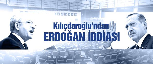 Kılıçdaroğlu'ndan Erdoğan iddiası