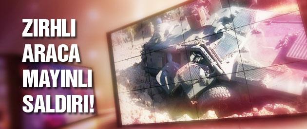 Zırhlı askeri araca mayınlı saldırı!