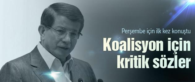 Davutoğlu'ndan koalisyon açıklaması!