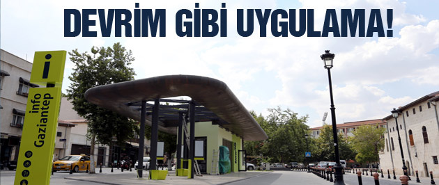Gaziantep'te turistlere büyük kolaylık!