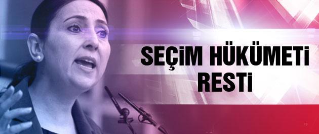 Yüksekdağ'dan kritik 'seçim hükümeti' mesajı