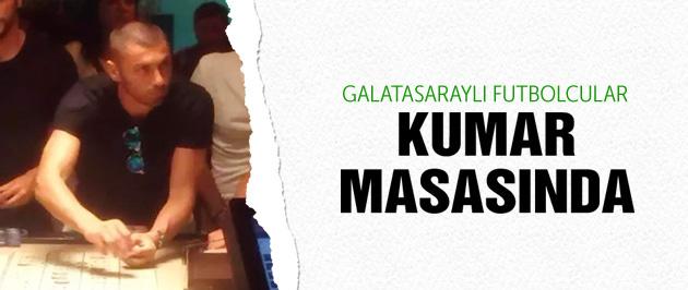 Galatasaraylı futbolcular kumar masasında