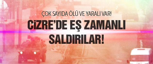 Şırnak Cizre'de PKK saldırısı 3 ölü 4 yaralı