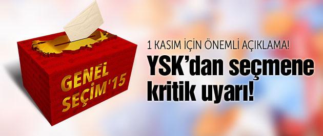 YSK'dan seçmenlere 1 Kasım uyarısı!