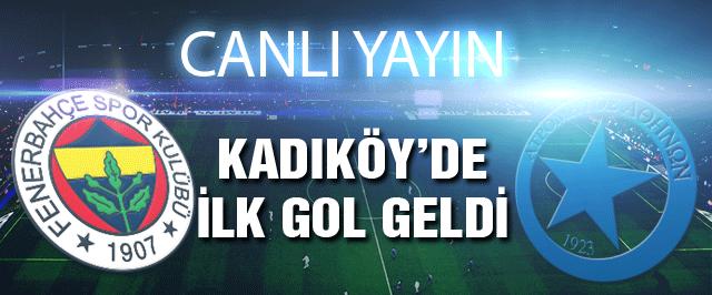 Fenerbahçe Artromitos maçı dakika dakika son durum