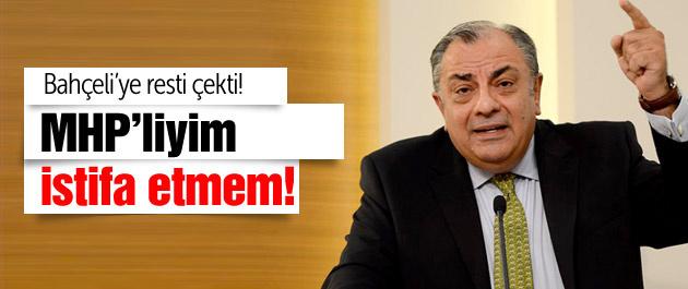 Türkeş resti çekti! MHP'liyim istifa etmem