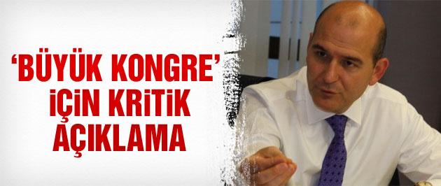 Süleyman Soylu'dan 'AK Parti kongresi' için kritik açıklama