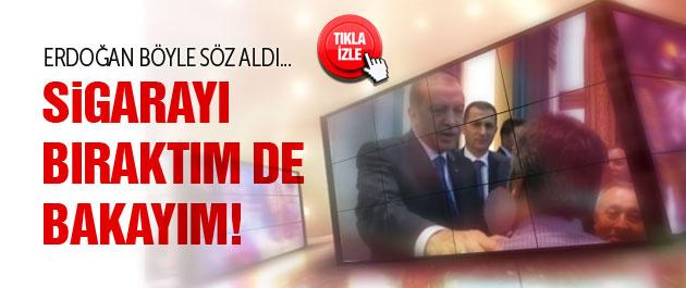 Erdoğan vatandaşa böyle sigara bıraktırdı...