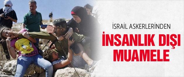 İsrail askerlerinden insanlık dışı muamele