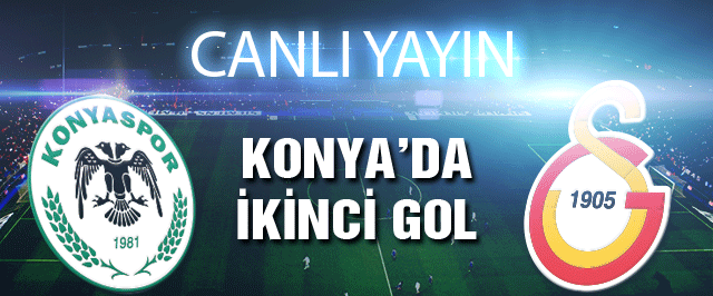 Galatasaray Konyaspor maçının canlı yayını