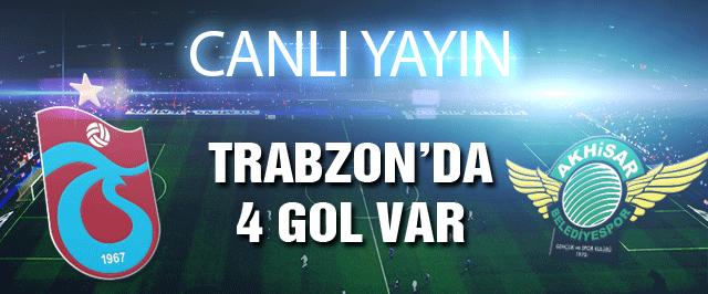 Trabzonspor Akhisar maçının canlı yayını