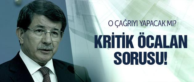 Davutoğlu'na çok kritik Öcalan sorusu!