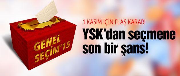 YSK'dan o seçmenlere son bir şans!