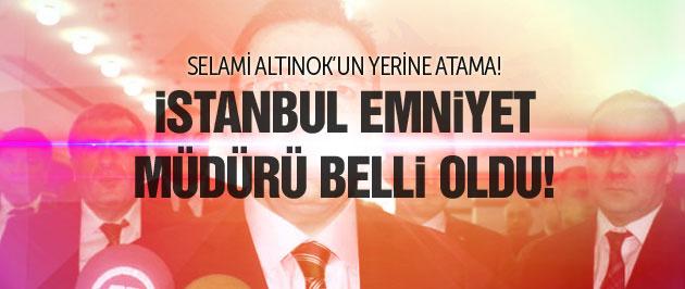 Yeni İstanbul Emniyet Müdürü kim oldu?