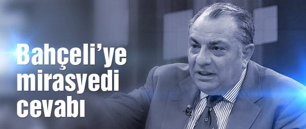 Tuğrul Türkeş'ten miras açıklaması!