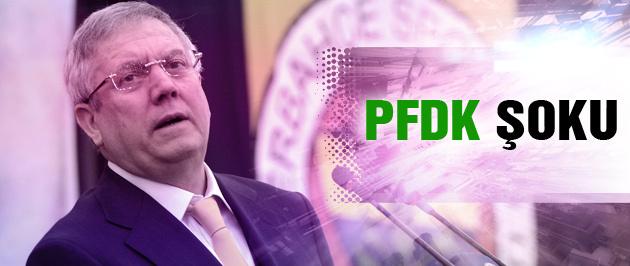 Aziz Yıldırım'a PFDK şoku
