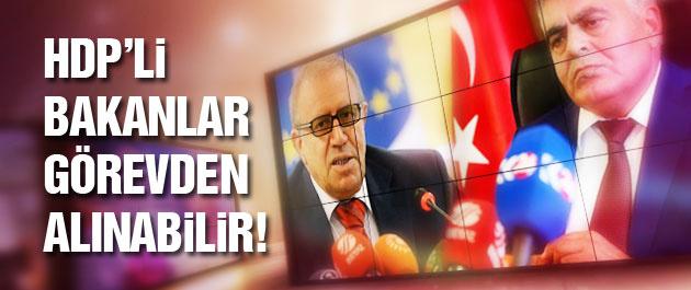 HDP'li Bakanlar için kritik iddia!