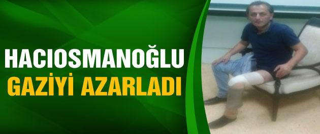 Gaziden Hacıosmanoğlu'na sert sözler