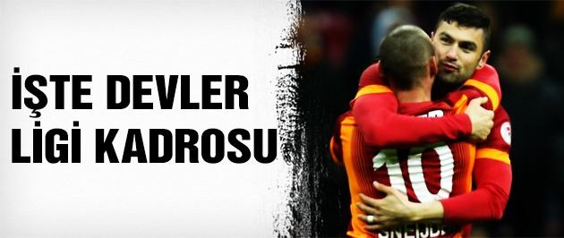 İşte Galatasaray'ın Devler Ligi kadrosu